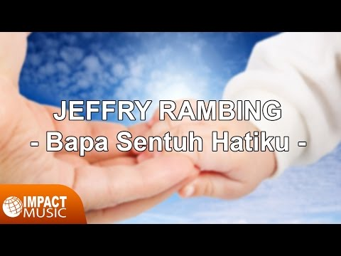 Jeffry Rambing - Sentuh Hatiku