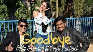 Goodbye Eddy Quinny ft Pearl Raphael Jason Derulo X David Guetta MUSIC COVER.mp3