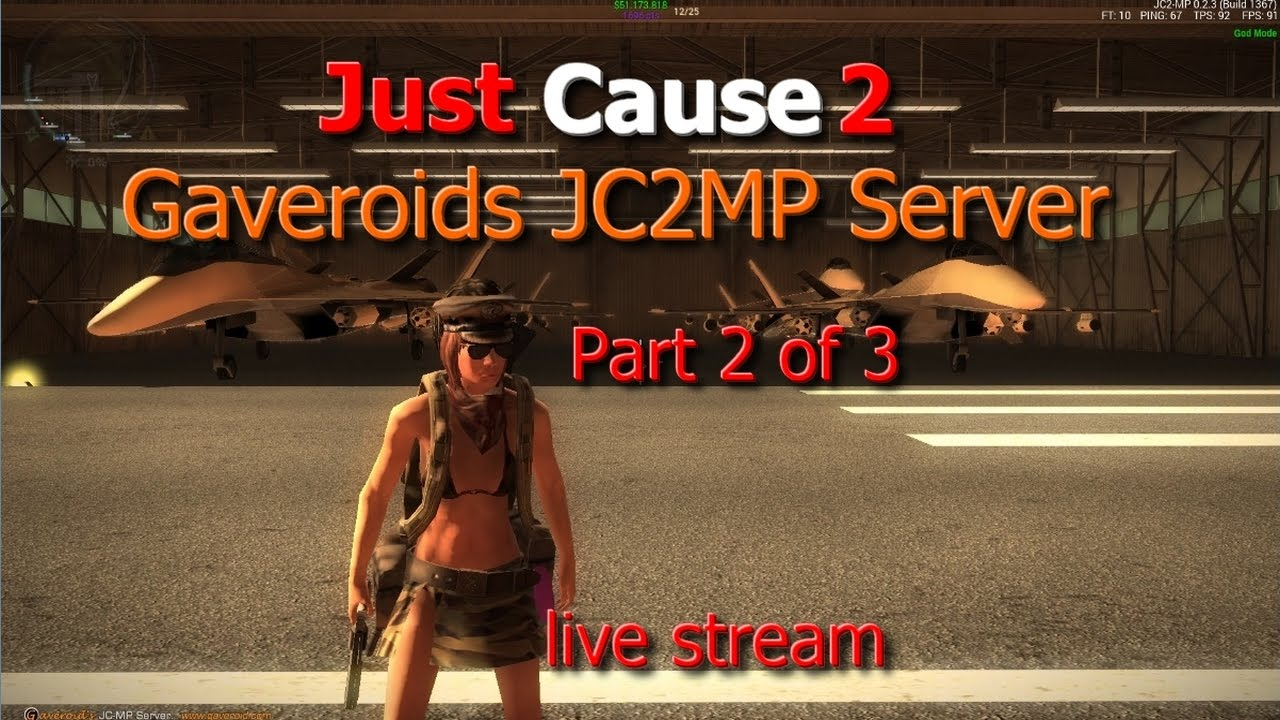 just cause 2 god mode