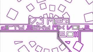 The Best Of Electro House And Dirty Dutch 2011 By VJ MP3 - Dirty Sexy Mix Vol.2