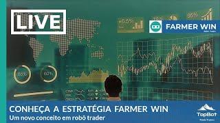 LIVE - CONHEÇA A ESTRATÉGIA FARMER 200 WIN