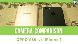 camera comparison featuring oppo a39 and iphone 7