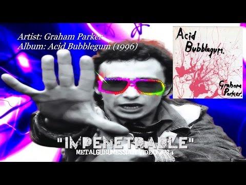 Impenetrable - Graham Parker (1996) FLAC Audio HD Video ~MetalGuruMessiah~
