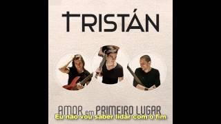 Tristán - Eu Não Vou Mais Mentir (CD Amor Em Primeiro Lugar 2014)
