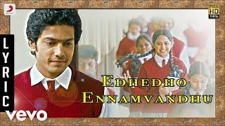 Amarakaaviyam - Edhedho Ennamvandhu Lyric | Ghibran