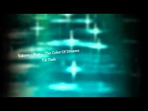 Yakuro Blue The Color Of Dreams