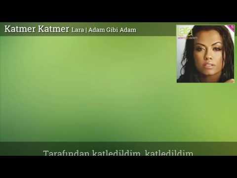 [Sözler] Lara - Katmer Katmer