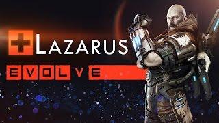 Evolve Stage 2 ● Лазарус - Гайд, тактика игры