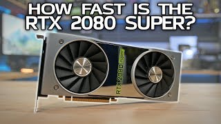 RTX 2080 Super Benchmarks vs 5700 XT & 2080 Ti!