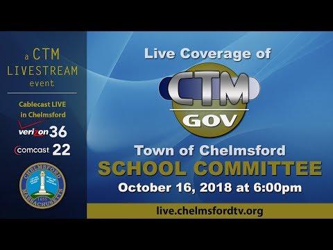 Chelmsford School Committee Oct 16, 2018