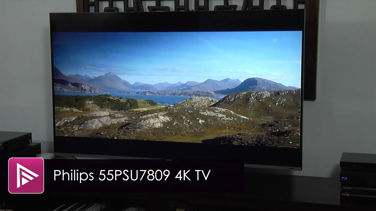 philips 55psu7809 ultra hd 4k tv review youtube. Black Bedroom Furniture Sets. Home Design Ideas