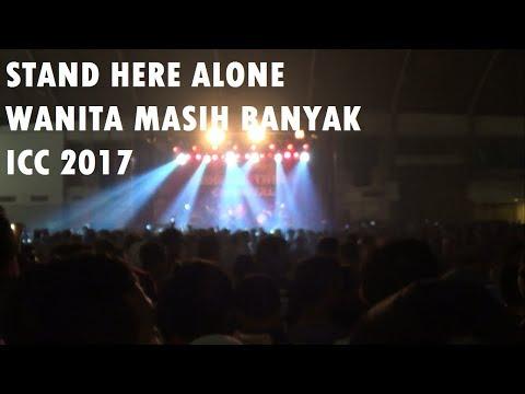 Stand Here Alone - Wanita Masih Banyak (indie Clothing Carnival 2017)