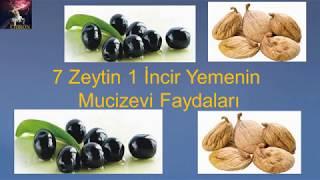 7 Zeytin ve 1 İncir Yemenin Mucizeleri