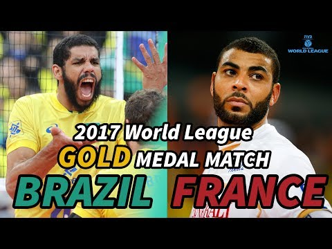 BRAZIL vs. FRANCE - 2017 World League GOLD MEDAL MATCH - ALL BREAKS REMOVED