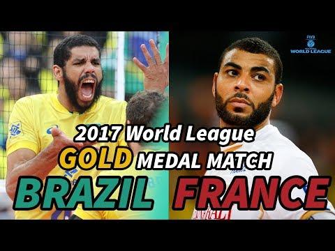 BRAZIL vs. FRANCE - 2017 World League GOLD MEDAL MATCH - ALL BREAKS REMOVED