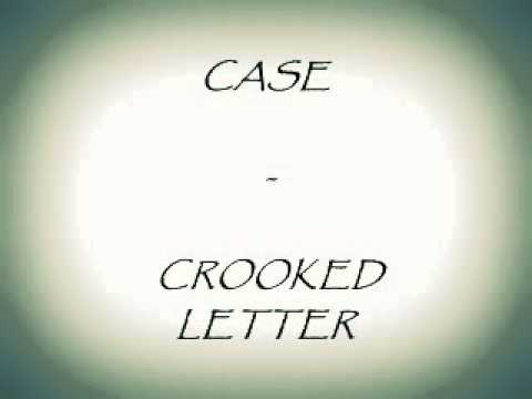 Case - Crooked Letter - YouTube