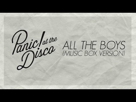 Panic! At The Disco - All the Boys (Music Box Cover)