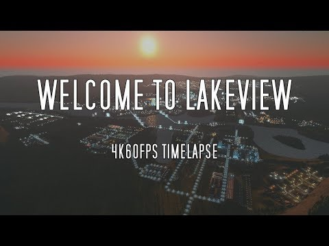 Welcome to Lakeview - 4k60fps Timelapse