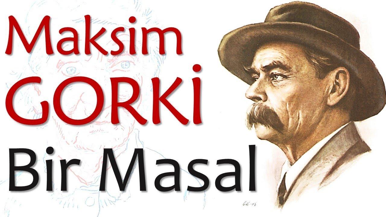 Sesli Kitap (Maksim Gorki) - Bir Masal