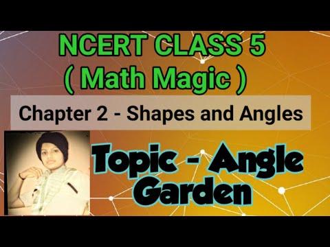 NCERT Class 5 - Angle Garden (Chapter 2 - Shapes and Angle)