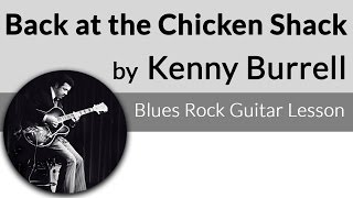 Back At The Chicken Shack-Kenny Burrell Guitar Lesson