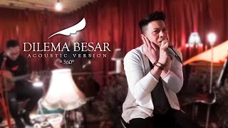 NOAH - Dilema Besar (Acoustic Version in 360°)