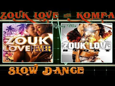 Zouk Love  and  Kompa mixx by djeasy
