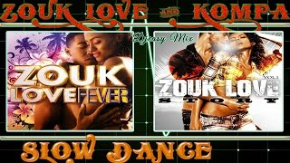 Zouk Love  and  Kompa mixx by djeasy