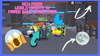 ROBLOX NEW MOON WORLD UPDATE IN PAPER BALL SIMULATOR! | #52 on leaderboards btw
