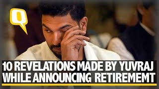 10 Revelations Made by Yuvraj Singh While Announcing Retirement | The Quint