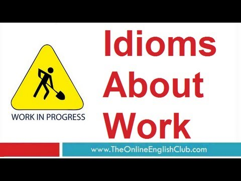 English Idioms - Work Idioms