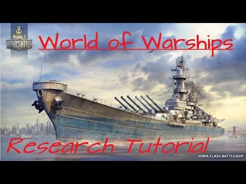 World of Warships RESEARCH TUTORIAL (XP, etc) [EN][HD]
