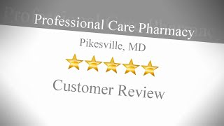 Professional Care Pharmacy Review Colonial Village 21215 MD