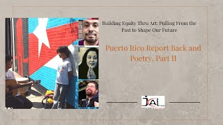 Puerto Rico Report Back and Poetry, Part II