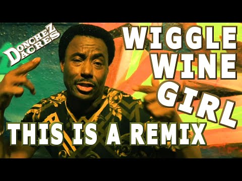 Donchez Dacres - Wiggle Wine Remix (Official Music Video)