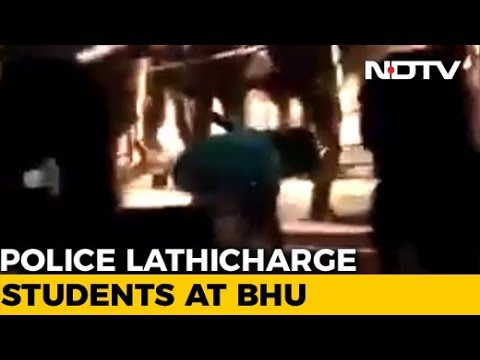 In Late-Night BHU Clashes, Cops Filmed Thrashing Woman Student