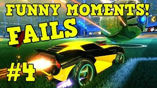 ROCKET LEAGUE FAILS & Funny Moments #4! (Funny Gameplay Compilation)