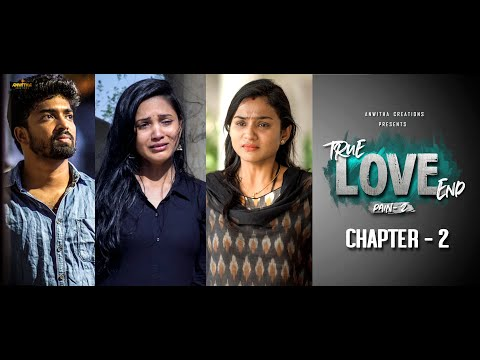 True Love End Independent Film pain 2 || Chapter 2 4K  || Directed By Sreedhar Reddy Atakula