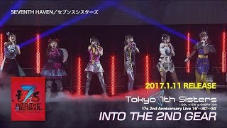 Tokyo 7th シスターズ – 「t7s 2nd Anniversary Live 16'→30'→34' -INTO THE 2ND GEAR-」Blu-ray