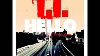 T.I. - Hello ( Feat. Cee Lo Green ) New 2013