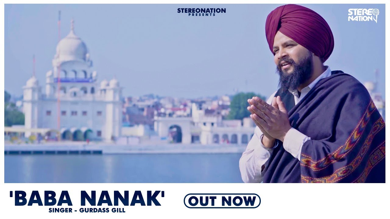 Baba Nanak: Gurdass Gill (Official Video) Latest Punjabi Devotional Songs 2020 | StereoNation