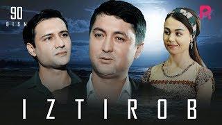 Iztirob (o'zbek serial)   Изтироб (узбек сериал) 90-qism