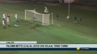 LECCE-FeralpiSalò 1-0 dts - 07/08/2018 - Coppa Italia 2018/'19 - 2° Turno/Eliminazione diretta