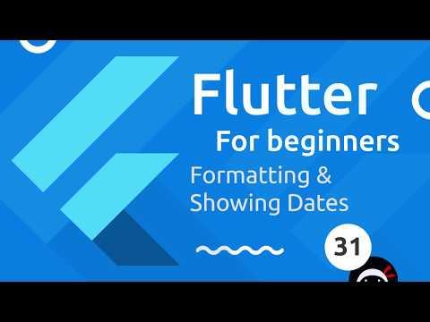 Flutter Tutorial for Beginners #31 - Formatting & Showing Dates