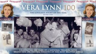 Download Dame Vera Lynn - 100 - The Loveliest Night Of The Year MP3 song and Music Video