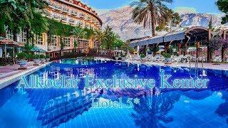 Alkoclar Exclusive Kemer Hotel 5*  Турция, Кемер Отзыв 2019