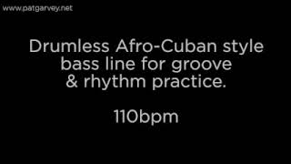 Afro-Cuban Style Drumless Bass Line Backing Track: 110bpm