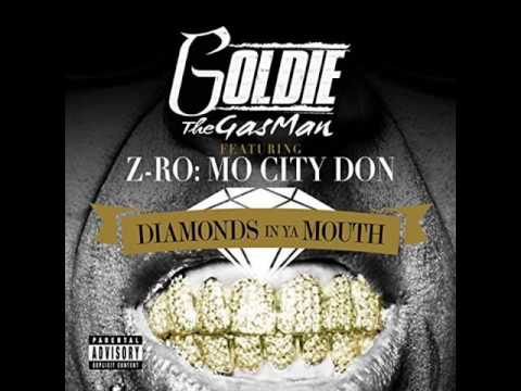 Goldie The Gasman - Diamonds in Ya Mouth (ft. Z-Ro) [2016]