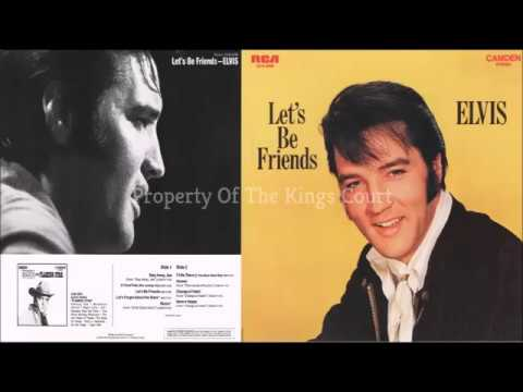 Elvis Presley - Let`s Be Friends ( Full Album )