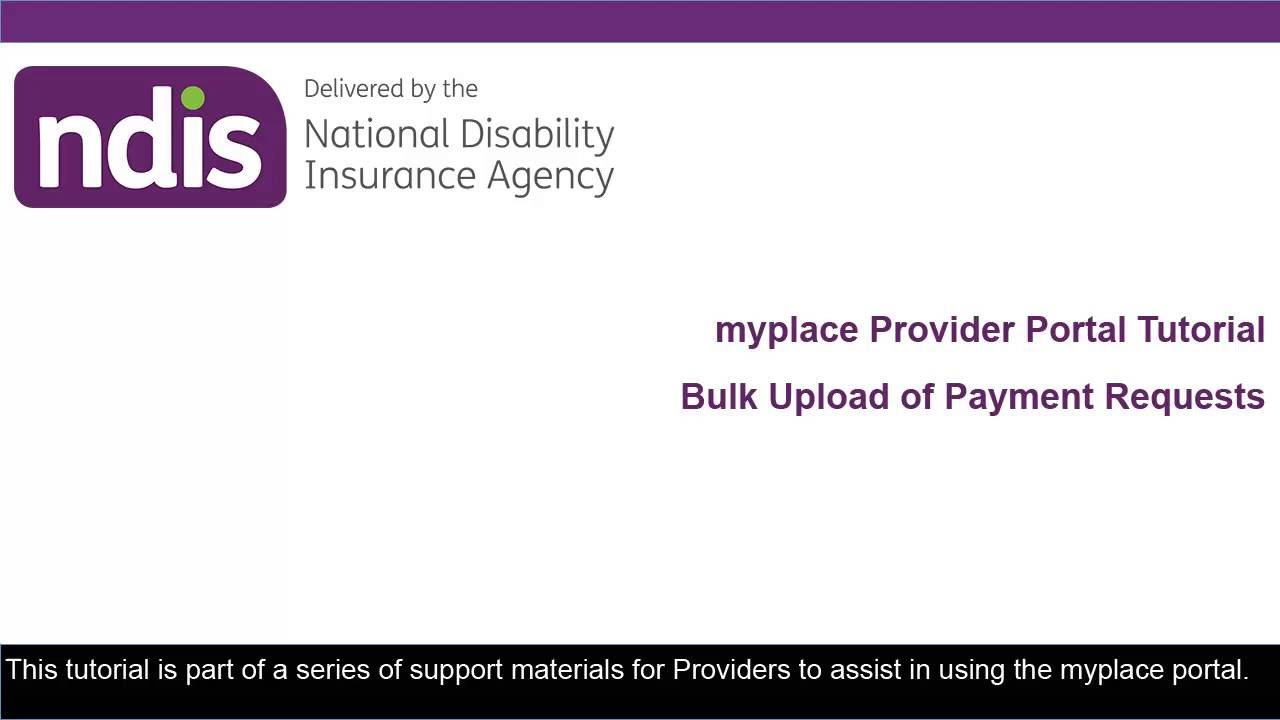 7266 portal athenahealth - Ndis Myplace Provider Portal Tutorial Bulk Upload Payment Requests